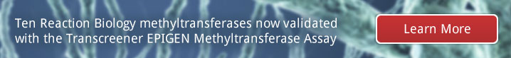 Learn More: Ten Reaction Biology methyltransferases now validated with the Transcreener EPIGEN Methyltransferase Assay